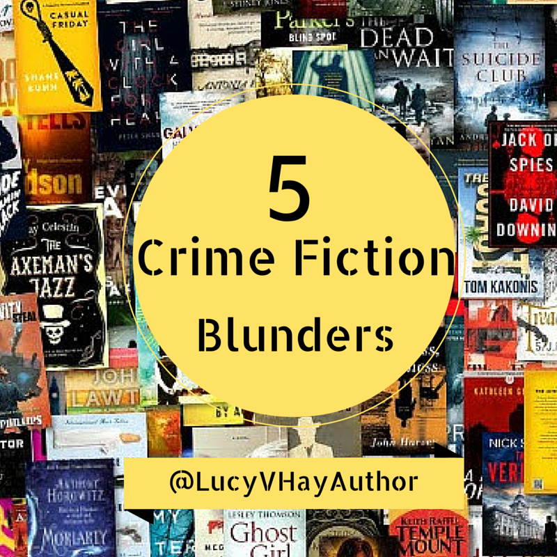 5 Crime Fiction Blunders_LVH