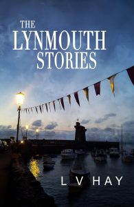 Lynmouth Stories book by Lucy V Hay